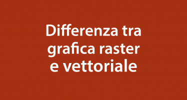 Differenza tra raster e vettoriale