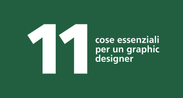 11 cose graphic designer