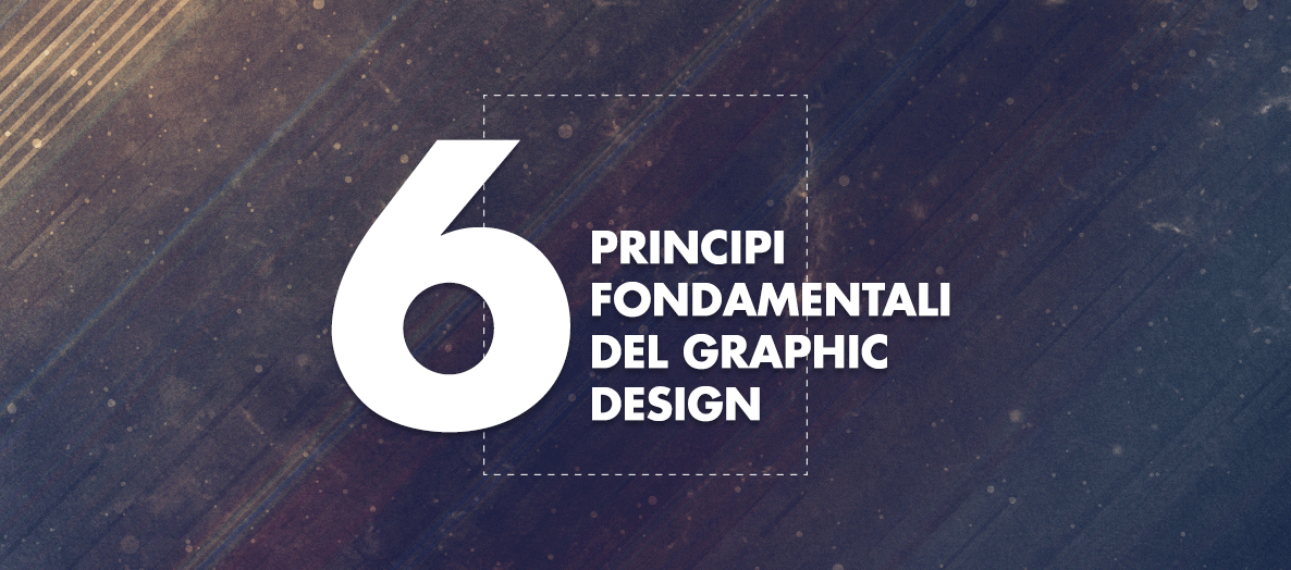 I 6 principi fondamentale del graphic design large