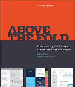 Above the fold, understanding the principles of succesfull web design - Brian D. Miller