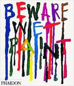 Beware wet paint - Alan Fletcher