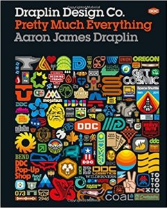 Draplin Design Co, pretty much everything - Aaron Draplin