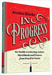In progress, see inside a lettering artist's sketchbook - Jessica Hirsche