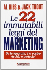 Le 22 immutabili leggi del marketing - Al Ries, Jack Trout
