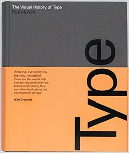 The visual history of type - Paul McNeil